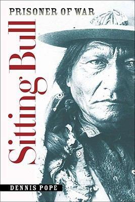 Sitting Bull, Prisoner of War 9780982274941