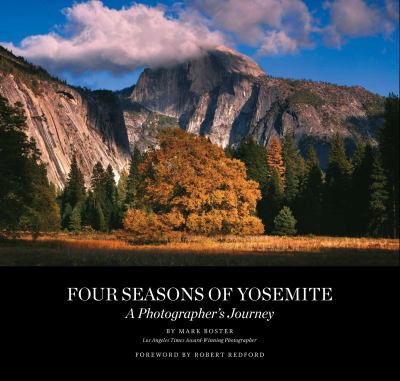 Four Seasons of Yosemite: A Photographer's Journey [With DVD] 9780982324233