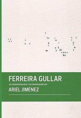 Ferreira Gullar in Conversation with Ariel Jimenez 9780982354452