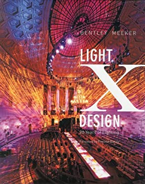 Light X Design: 20 Years of Lighting 9780982379905