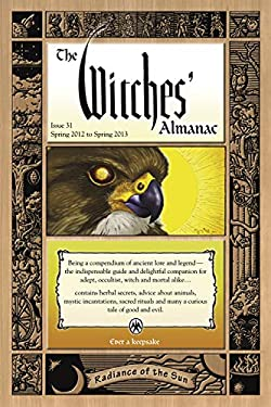 The Witches' Almanac, Issue 31: Radiance of the Sun 9780982432365