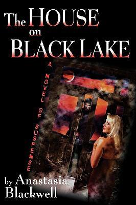 The House on Black Lake 9780982500200