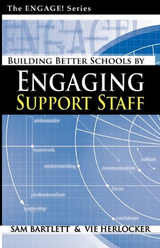 Building Better Schools by Engaging Support Staff 9780982525715