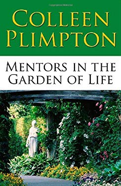 Mentors in the Garden of Life 9780982529201
