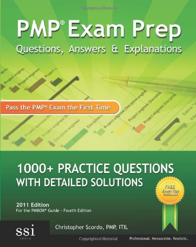 Pmp Exam Prep Questions, Answers, & Explanations 9780982576809