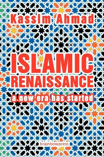 Islamic Renaissance: A New Era Has Started 9780982586723