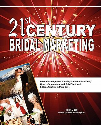 21st Century Bridal Marketing 9780982593387