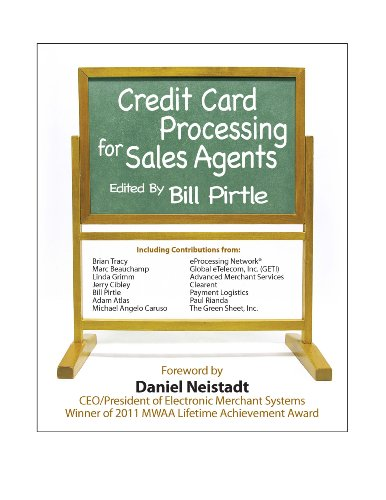 Credit Card Processing for Sales Agents 9780982611661