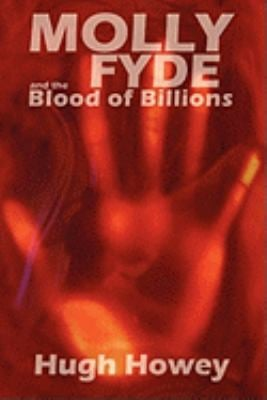 Molly Fyde and the Blood of Billions 9780982611920