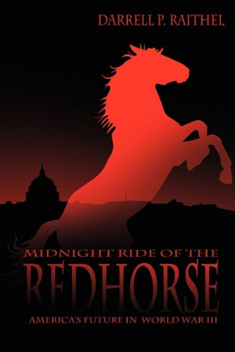 Midnight Ride of the Red Horse 9780982630235