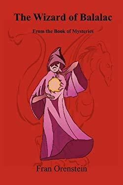 The Wizard of Balalac 9780982634424