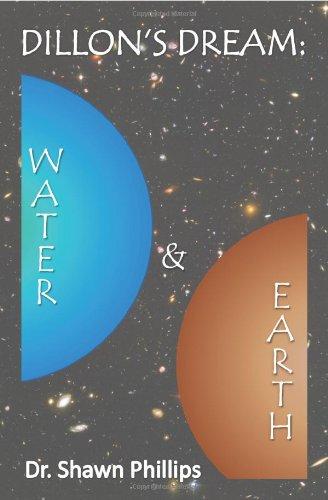 Dillon's Dream: Water & Earth 9780982644638