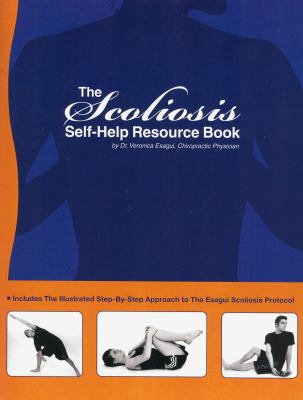 The Scoliosis Self Help Resource Book 9780982648421