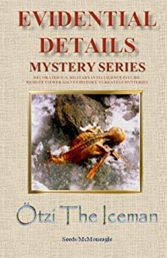 Otzi the Iceman (The Evidential Details Mystery Series)