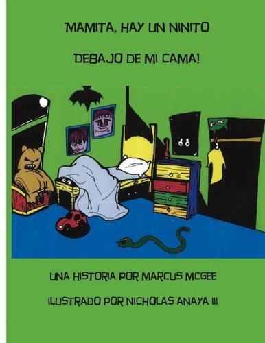 Mamita, Hay Un Ninito Debajo de Mi Cama! 9780982693674