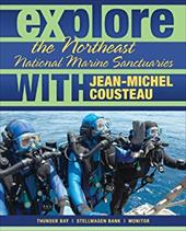 Explore the Northeast National Marine Sanctuaries with Jean-Michel Cousteau 16478762