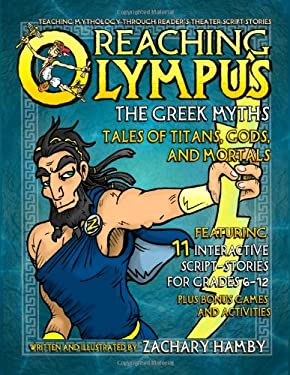 Reaching Olympus, The Greek Myths: Tales of Titans, Gods, and Mortals