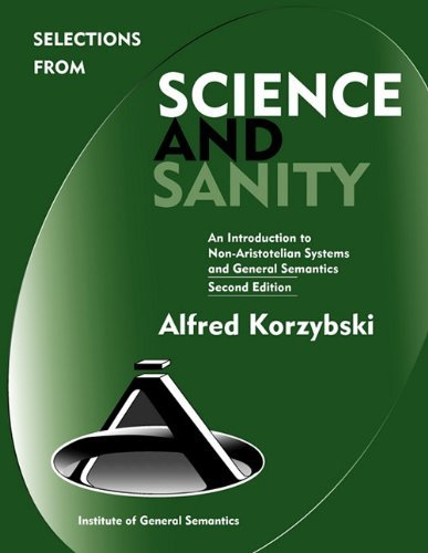 Selections from Science and Sanity, Second Edition 9780982755914
