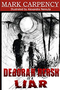 Deborah Hersh Is a Liar 9780982776421