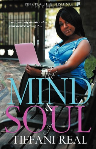 The Mind and Soul of Tiffani Real 9780982781401