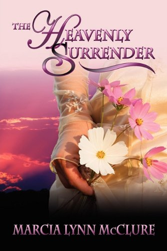 The Heavenly Surrender 9780982782675