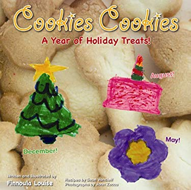 Cookies Cookies: A Year of Holiday Treats 9780982795118