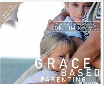 Grace Based Parenting: Set Your Family Free 9780982799321