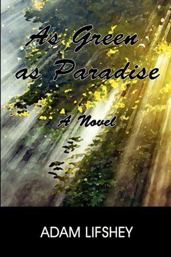 As Green as Paradise 9780982806142