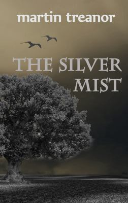 The Silver Mist 9780982842683
