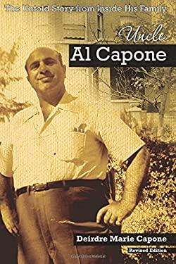Uncle Al Capone: The Untold Story from Inside His Family 9780982845103