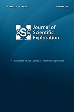 Journal of Scientific Exploration 24: 2 Summer 2010 9780982854303