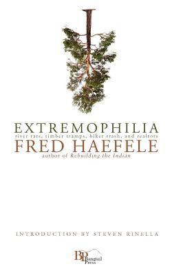 Extremophilia 9780982860137