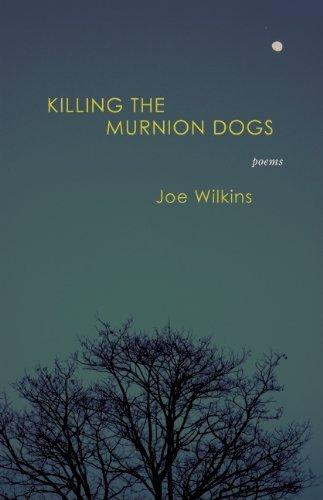 Killing the Murnion Dogs 9780982876602