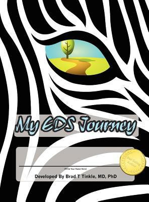 My Eds (Ehlers-Danlos Syndrome) Journey: Medical and Personal Journal 9780982913246