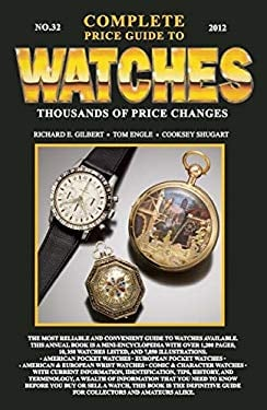 Complete Price Guide to Watches 2012 9780982948712