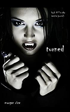 Turned (Book #1 in the Vampire Journals) 9780982953723