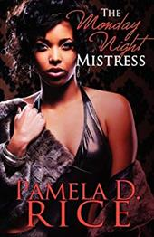 The Monday Night Mistress (Peace in the Storm Publishing Presents) 19108058