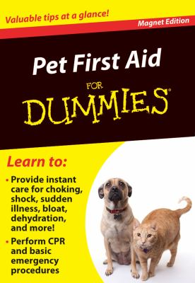 Pet First Aid for Dummies: Valuable Tips at a Glance!
