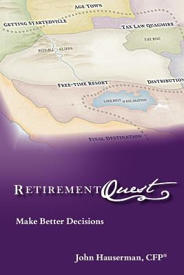 Retirementquest: Make Better Decisions 9780983021704