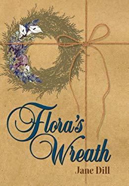 Flora's Wreath 9780983060512