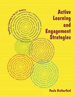 Active Learning and Engagement Strategies: The Just Ask 2012 Collection 9780983075646