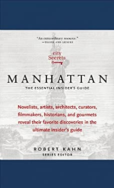 City Secrets Manhattan: The Essential Insider's Guide 9780983079545
