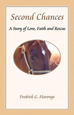 Second Chances: A Story of Love, Faith and Rescue 9780983082705