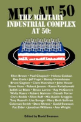 The Military Industrial Complex at 50 9780983083078