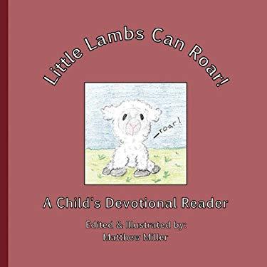 Little Lambs Can Roar! 9780983092902