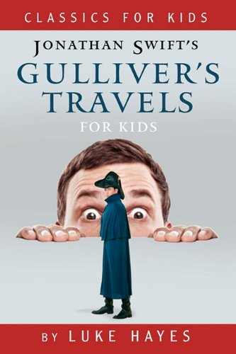 Gulliver's Travels for Kids 9780983148401