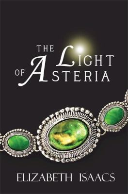 The Light of Asteria 9780983158103