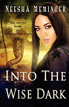 Into the Wise Dark 9780983158325