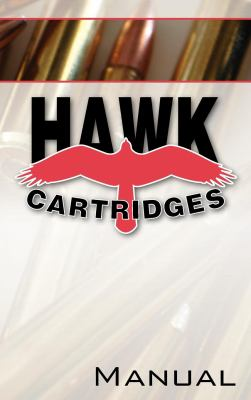 Hawk Cartridges Reloading Manual 9780983159803