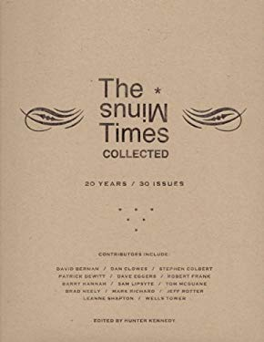 The Minus Times Collected: 20 Years/30 Issues 9780983186328